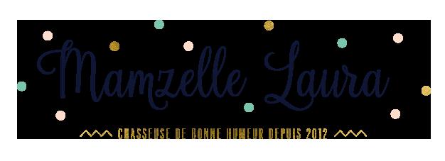Mamzelle Laura - Blog lifestyle, voyage, beauté, mode à Rennes / Bretagne